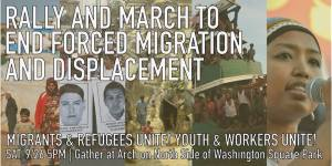 9/26 - Open the Borders! Rally and March to End Forced Migration and Displacement.
